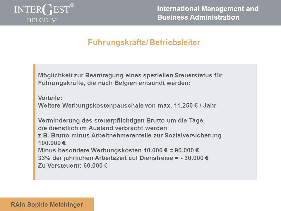 International Management and Business Administration RAin Sophie Melchinger Möglichkeit zur Beantragung eines speziellen Steuerstatus für Führungskräf
