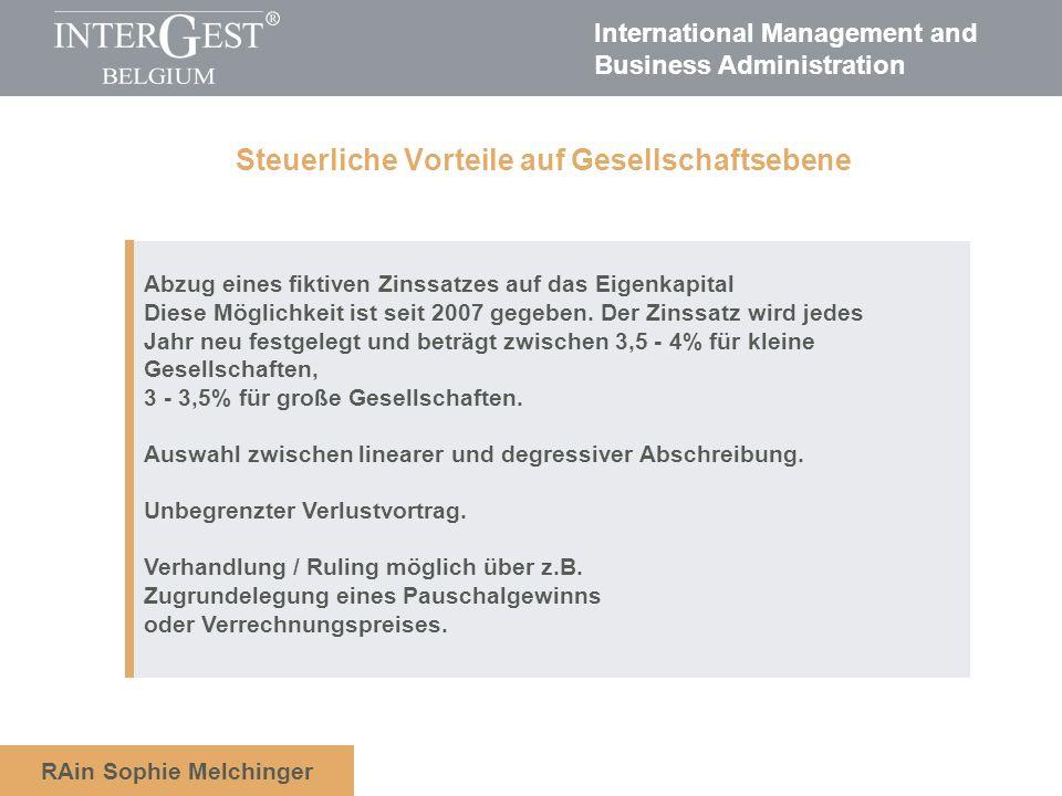 International Management and Business Administration RAin Sophie Melchinger Abzug eines fiktiven Zinssatzes auf das Eigenkapital Diese Möglichkeit ist