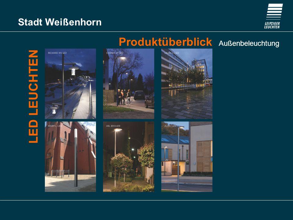 Stadt Weißenhorn Produktüberblick Außenbeleuchtung LED LEUCHTEN