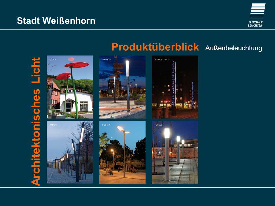 Stadt Weißenhorn Produktüberblick Außenbeleuchtung Systemleuchten