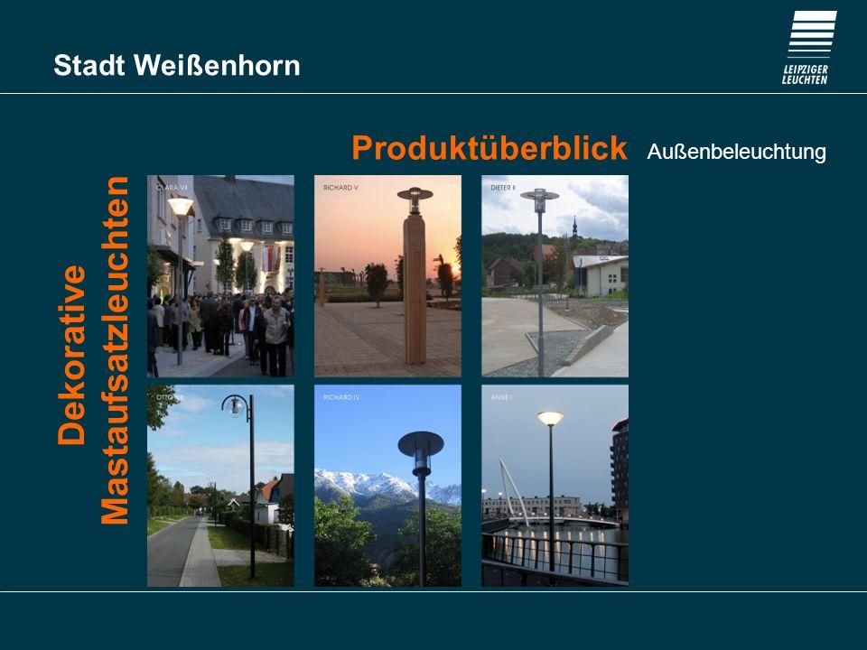 Stadt Weißenhorn Produktüberblick Außenbeleuchtung Urbanes Licht