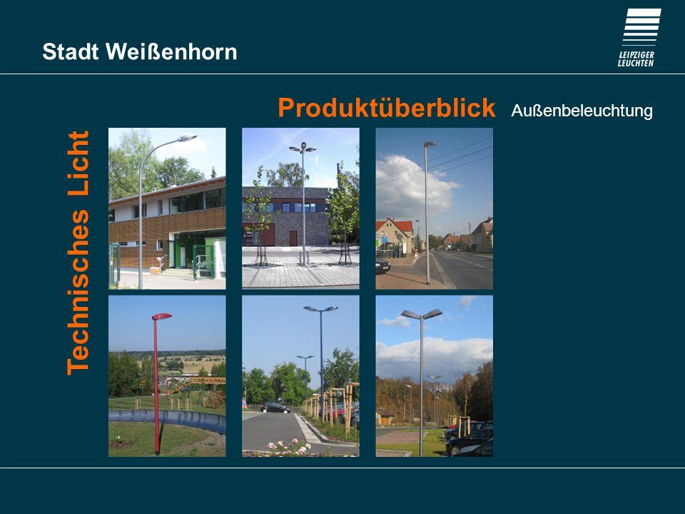 Stadt Weißenhorn Produktüberblick Außenbeleuchtung Technisches Licht