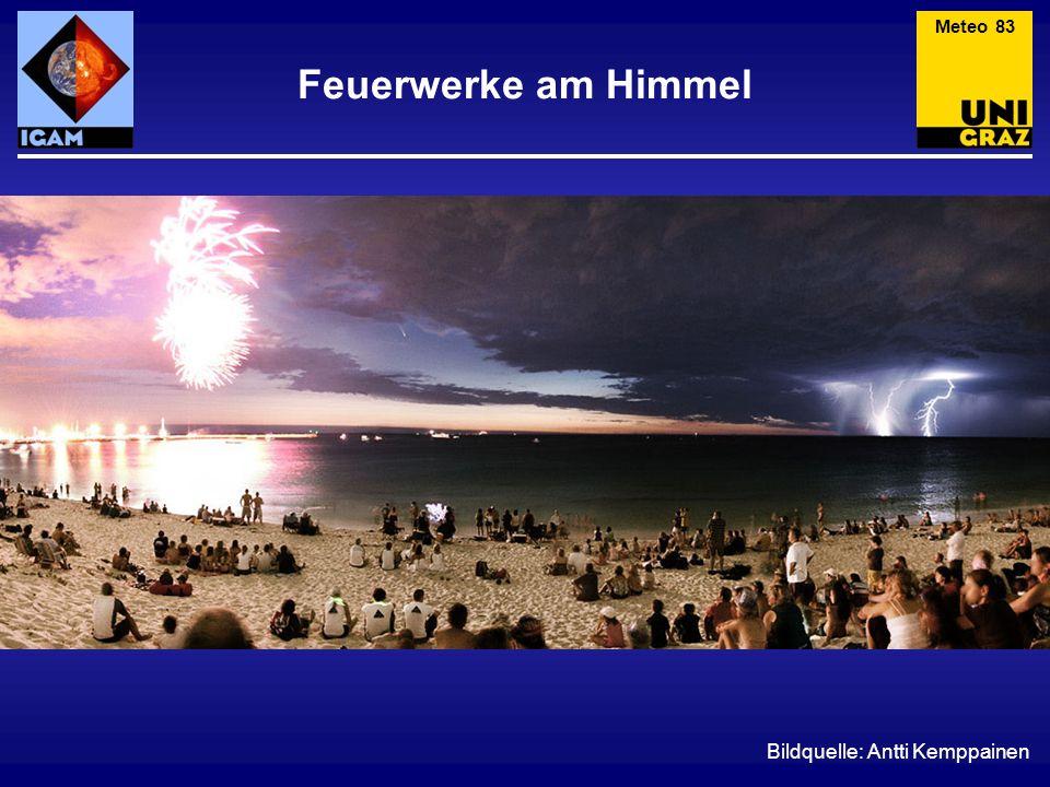 Feuerwerke am Himmel Bildquelle: Antti Kemppainen Meteo 83