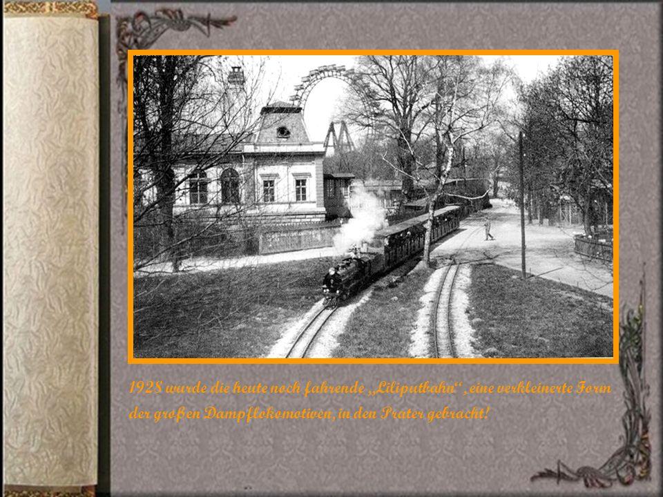 Dem Engländer Basset gelang es im Jahre 1897 das heute noch bestehende Riesenrad im Wiener Prater aufzustellen! Durchmesser 61m, 30 Waggons!