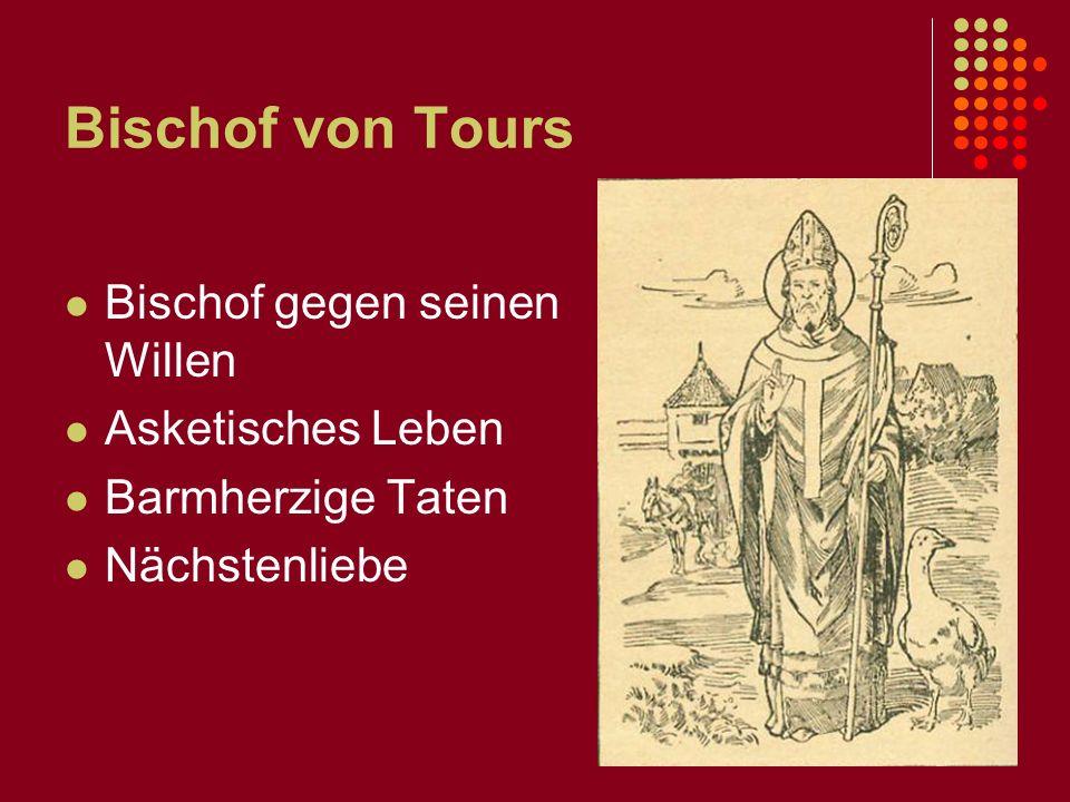 Der Heilige Martin 316 - 397 Für barmherzige Taten heilig gesprochen Der bekannteste Heilige der katholischen Kirche
