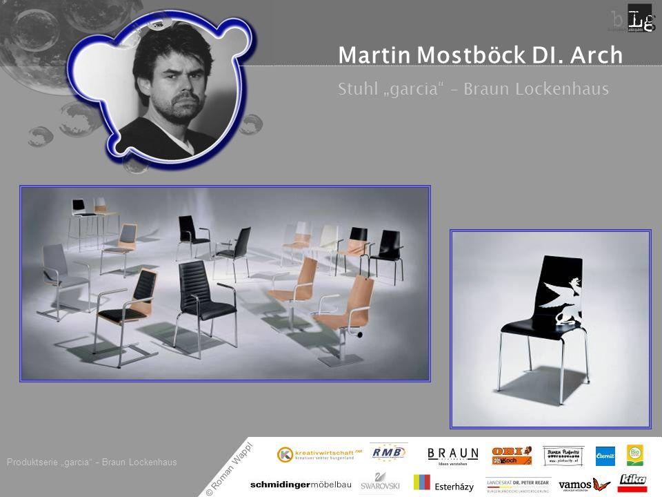 © Roman Wappl Martin Mostböck DI. Arch Stuhl garcia – Braun Lockenhaus Produktserie garcia – Braun Lockenhaus