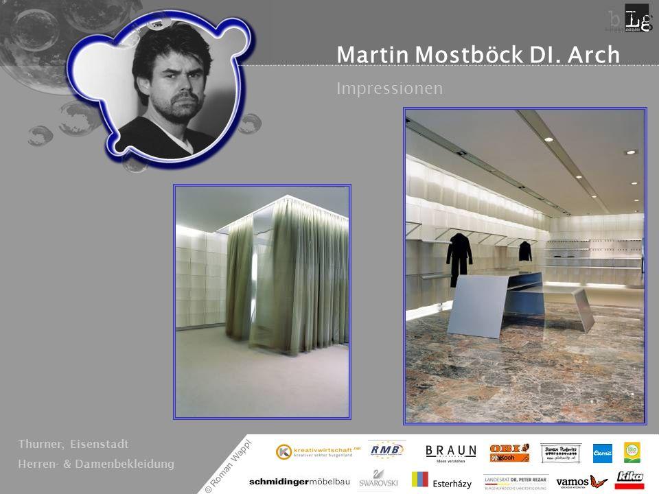© Roman Wappl Martin Mostböck DI. Arch Impressionen Thurner, Eisenstadt Herren- & Damenbekleidung