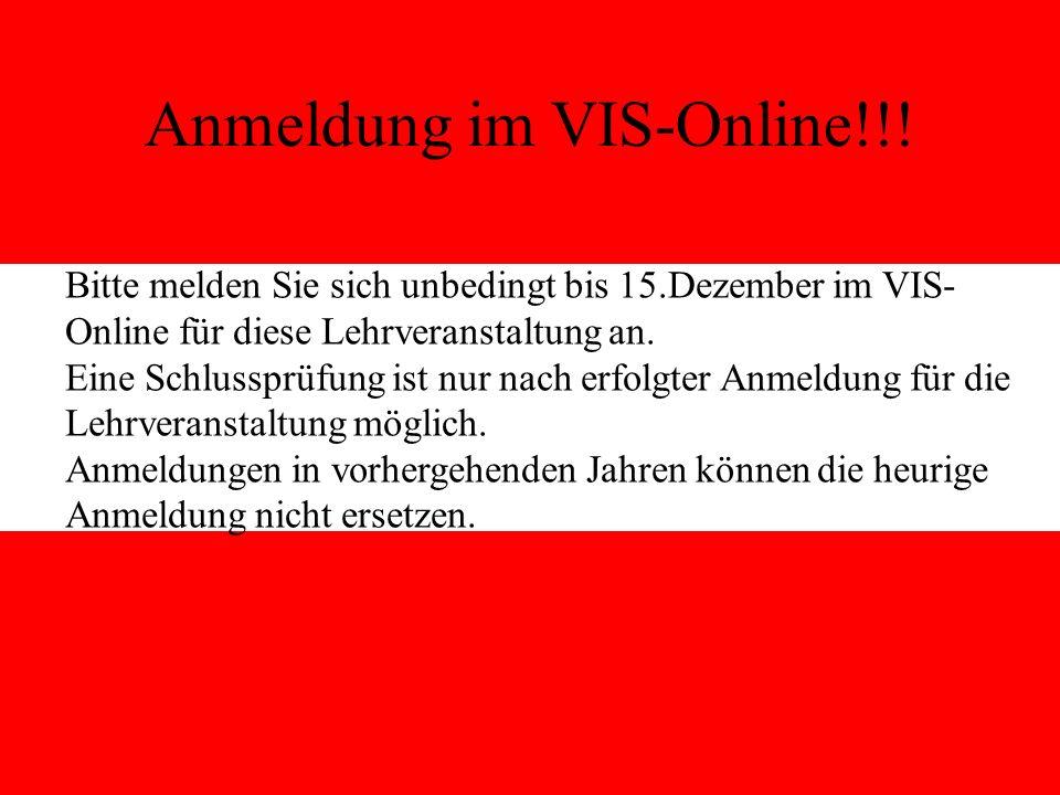 1 Anmeldung im VIS-Online!!.