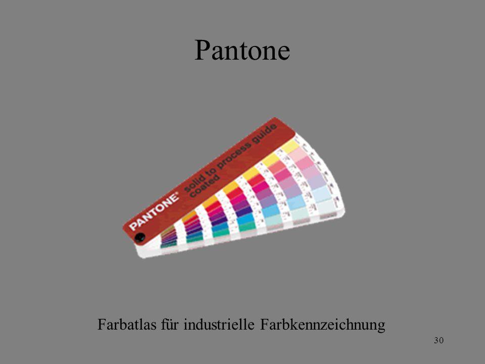 29 Farbkarten + Farbatlanten für Farbmittel Die Art des Matrerials (oder die Erzeugerfirma) muss dabei festliegen