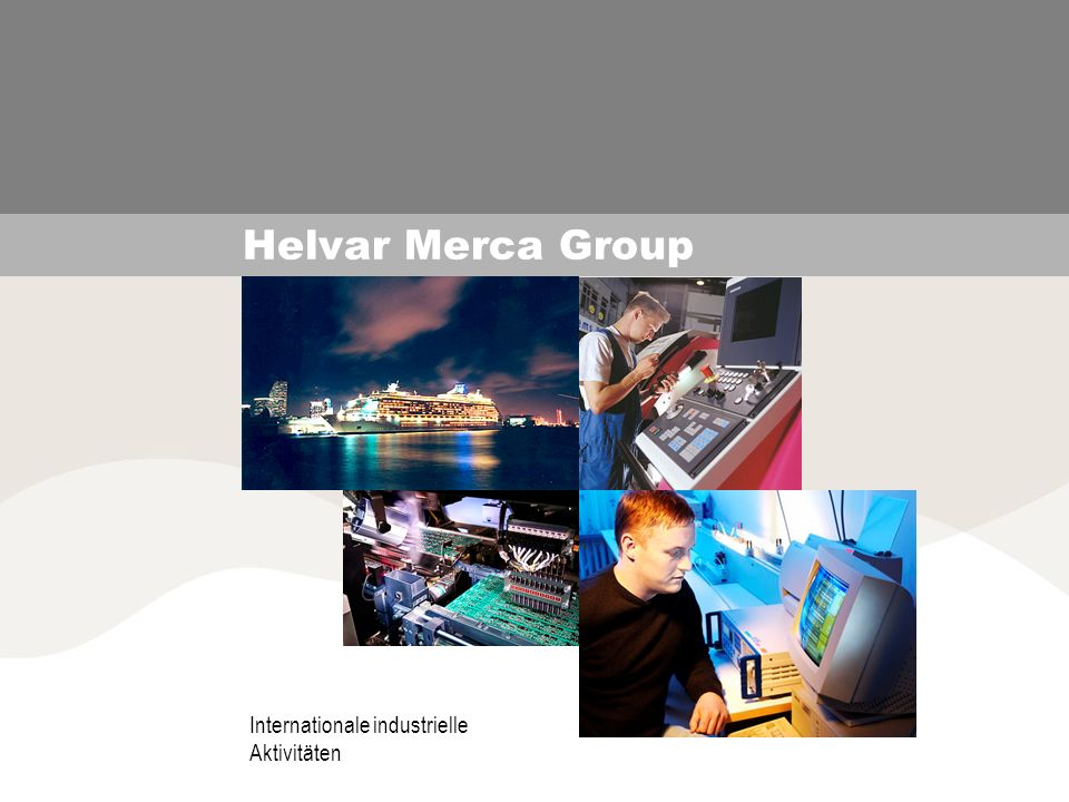 Helvar Merca Group Internationale industrielle Aktivitäten