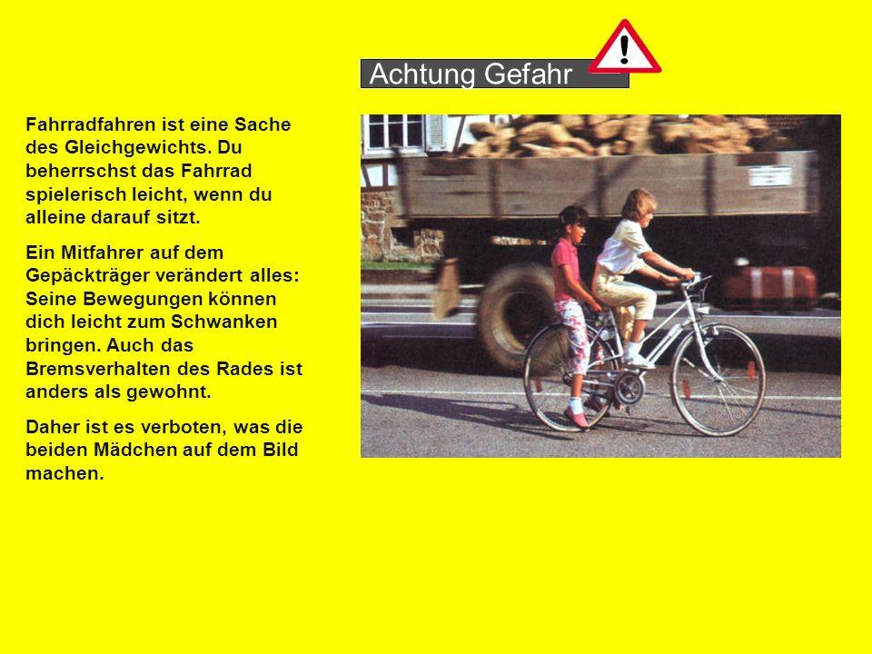 Fahrradfahren ist eine Sache des Gleichgewichts.