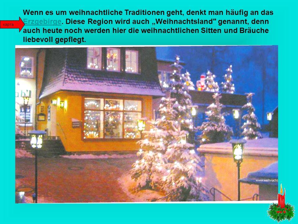 Die Vorbereitungen zu Weihnachten beginnen schon lange im Voraus. Das sind vier Wochen. Diese Zeit heißt die Adventszeit. Während dieser Zeit gescheht