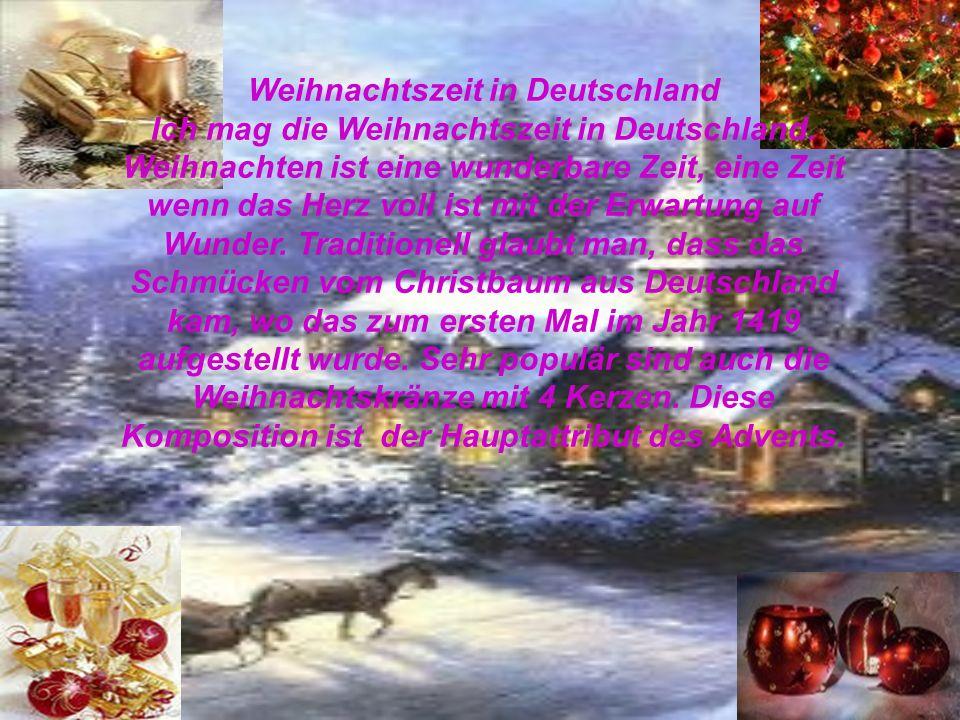 Die Vorweihnachtszeit beginnt 4 Wochen vor Weihnachten und jeden Sonntag wird eine Kerze mehr eingezündet.