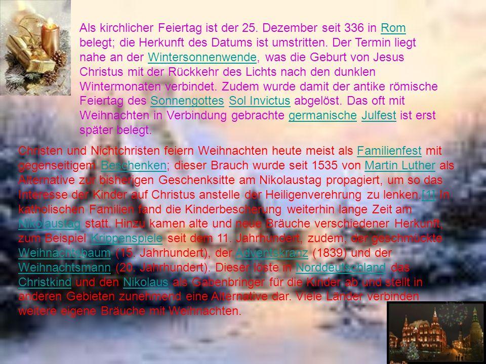 Der früheste Beleg für den Ausdruck Weihnacht stammt aus 1170: diu gnâde diu anegengete sih an dirre naht: von diu heizet si diu wîhe naht.