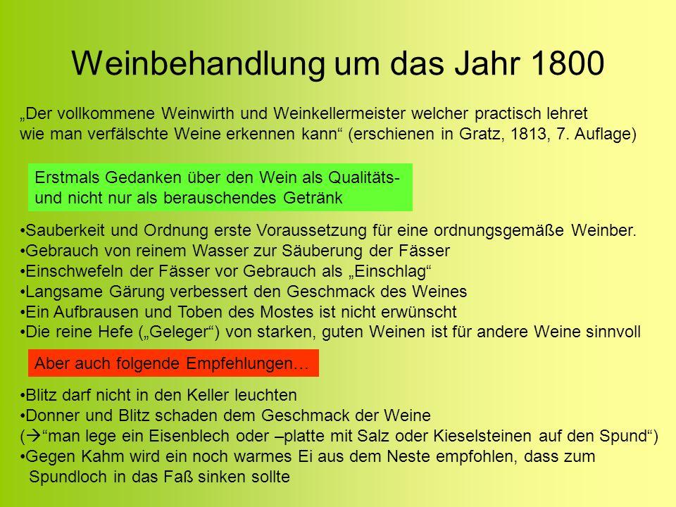 Weinbehandlung um das Jahr 1800 Der vollkommene Weinwirth und Weinkellermeister welcher practisch lehret wie man verfälschte Weine erkennen kann (ersc