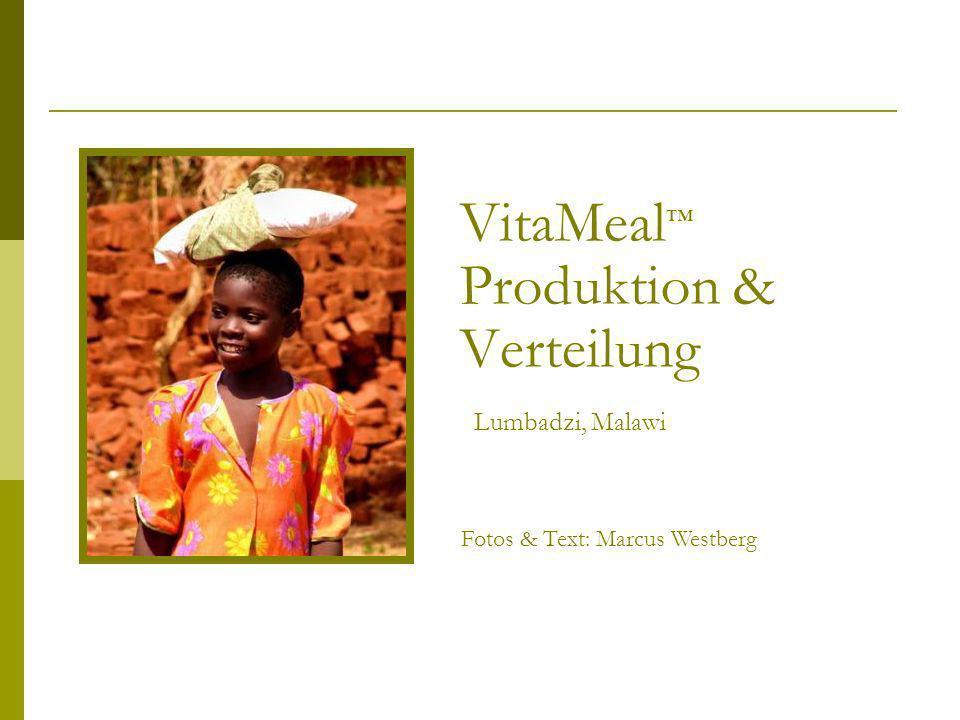 VitaMeal Produktion & Verteilung Lumbadzi, Malawi Fotos & Text: Marcus Westberg