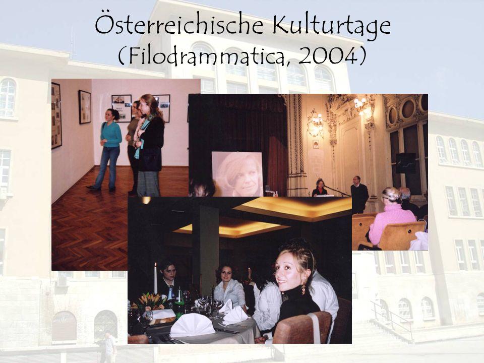 Österreichische Kulturtage (Filodrammatica, 2004)