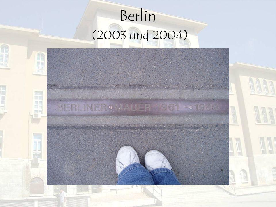 Berlin (2003 und 2004)