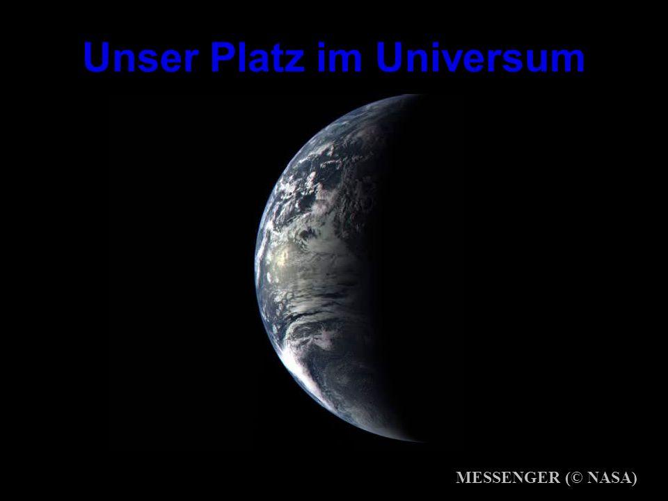 Unser Platz im Universum MESSENGER (© NASA)