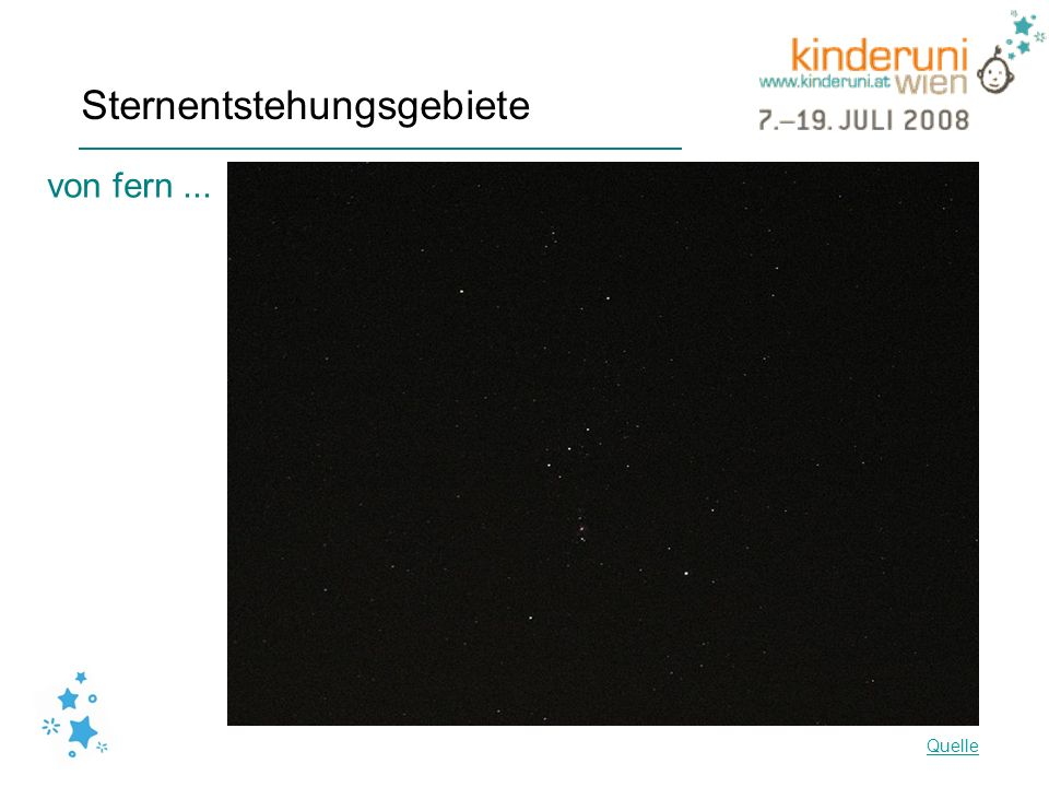 Sternentstehungsgebiete von fern... Quelle