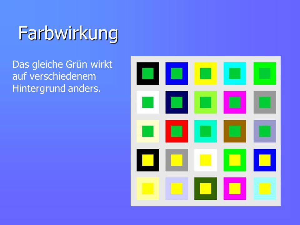 Farbwirkung Das gleiche Grün wirkt auf verschiedenem Hintergrund anders.