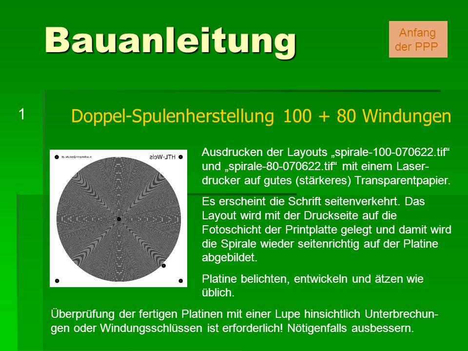 Doppel-Spulenherstellung 100 + 80 Windungen Bauanleitung Ausdrucken der Layouts spirale-100-070622.tif und spirale-80-070622.tif mit einem Laser- druc