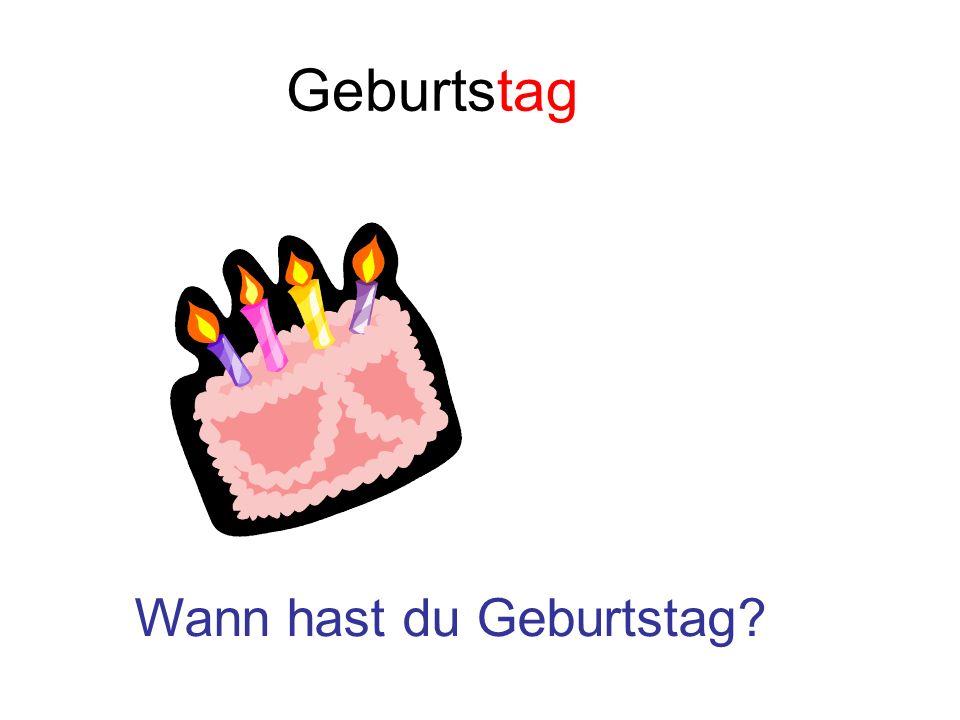 Geburtstag Wann hast du Geburtstag?