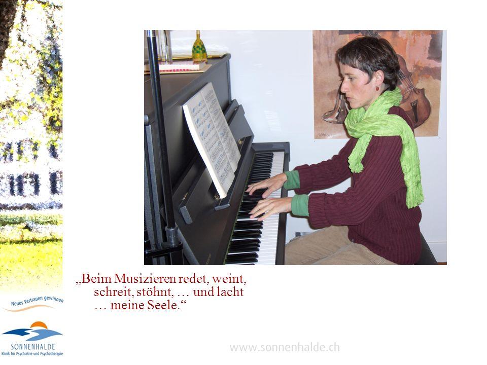 Beim Musizieren redet, weint, schreit, stöhnt, … und lacht … meine Seele.