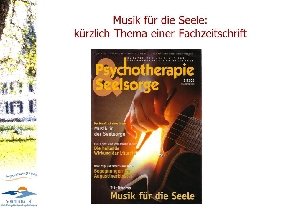 Musik für die Seele: kürzlich Thema einer Fachzeitschrift