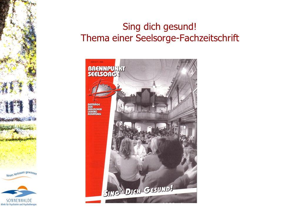 Sing dich gesund! Thema einer Seelsorge-Fachzeitschrift