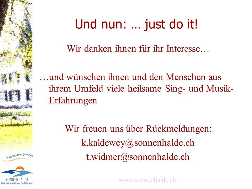 Und nun: … just do it.