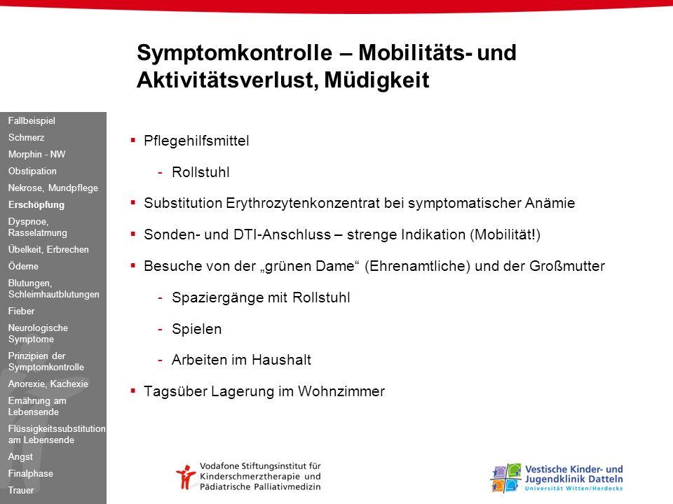 Pflegehilfsmittel -Rollstuhl Substitution Erythrozytenkonzentrat bei symptomatischer Anämie Sonden- und DTI-Anschluss – strenge Indikation (Mobilität!