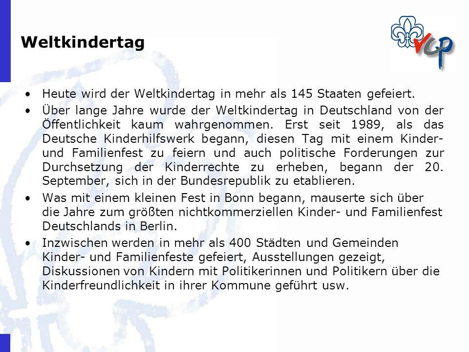 Heute wird der Weltkindertag in mehr als 145 Staaten gefeiert. Über lange Jahre wurde der Weltkindertag in Deutschland von der Öffentlichkeit kaum wah