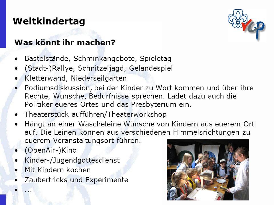Weltkindertag Was könnt ihr machen? Bastelstände, Schminkangebote, Spieletag (Stadt-)Rallye, Schnitzeljagd, Geländespiel Kletterwand, Niederseilgarten