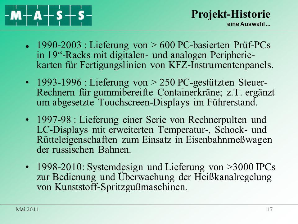 Mai 201117 1990-2003 : Lieferung von > 600 PC-basierten Prüf-PCs in 19-Racks mit digitalen- und analogen Peripherie- karten für Fertigungslinien von K
