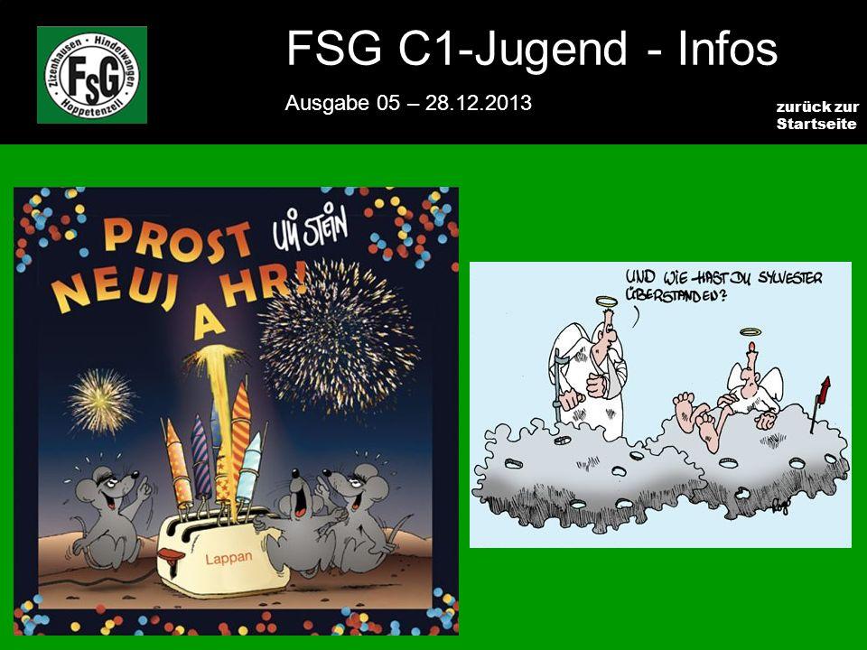 FSG E-Jugend - NEWS Ausgabe 4 – 28.11.2009 9 zurück zur Startseite FSG C1-Jugend - Infos Ausgabe 05 – 28.12.2013