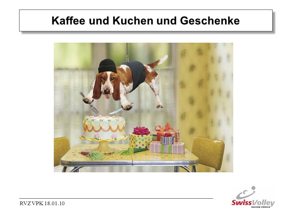 Kaffee und Kuchen und Geschenke RVZ VPK 18.01.10