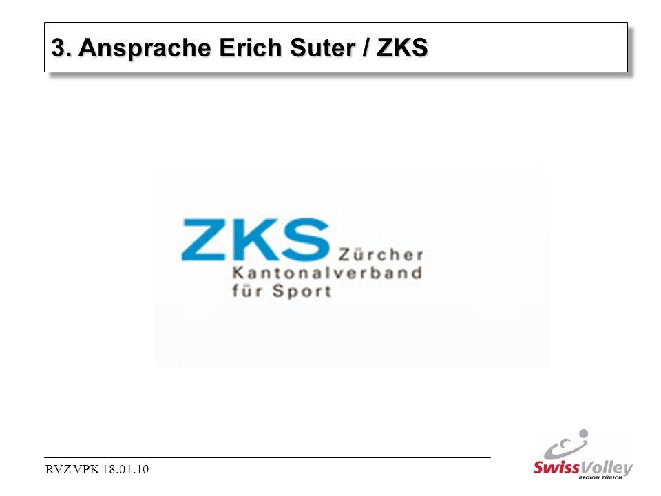 3. Ansprache Erich Suter / ZKS RVZ VPK 18.01.10