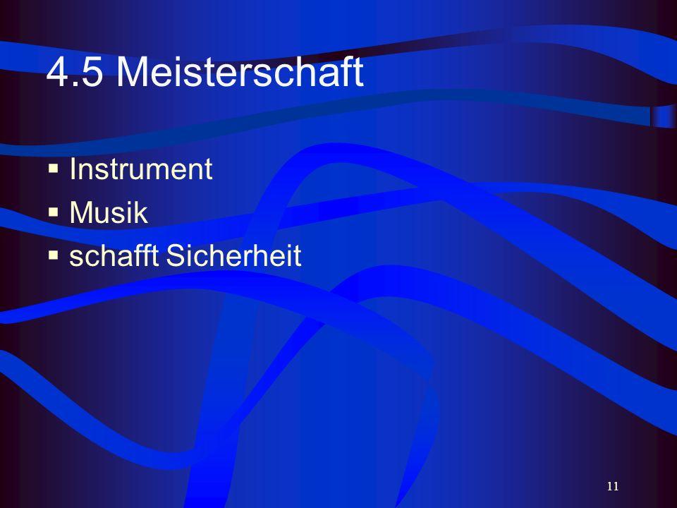 11 4.5 Meisterschaft Instrument Musik schafft Sicherheit