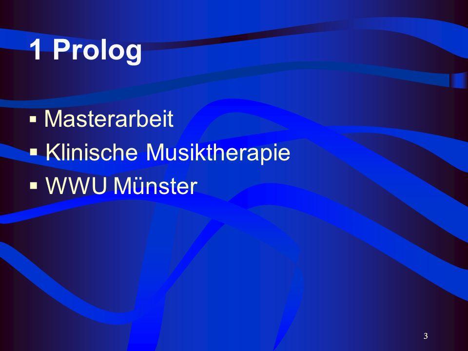 3 1 Prolog Masterarbeit Klinische Musiktherapie WWU Münster
