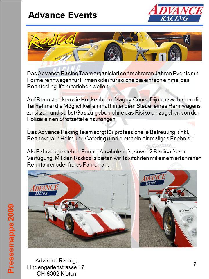 Pressemappe 2009 Advance Racing, Lindengartenstrasse 17, CH-8302 Kloten 18 Bilder