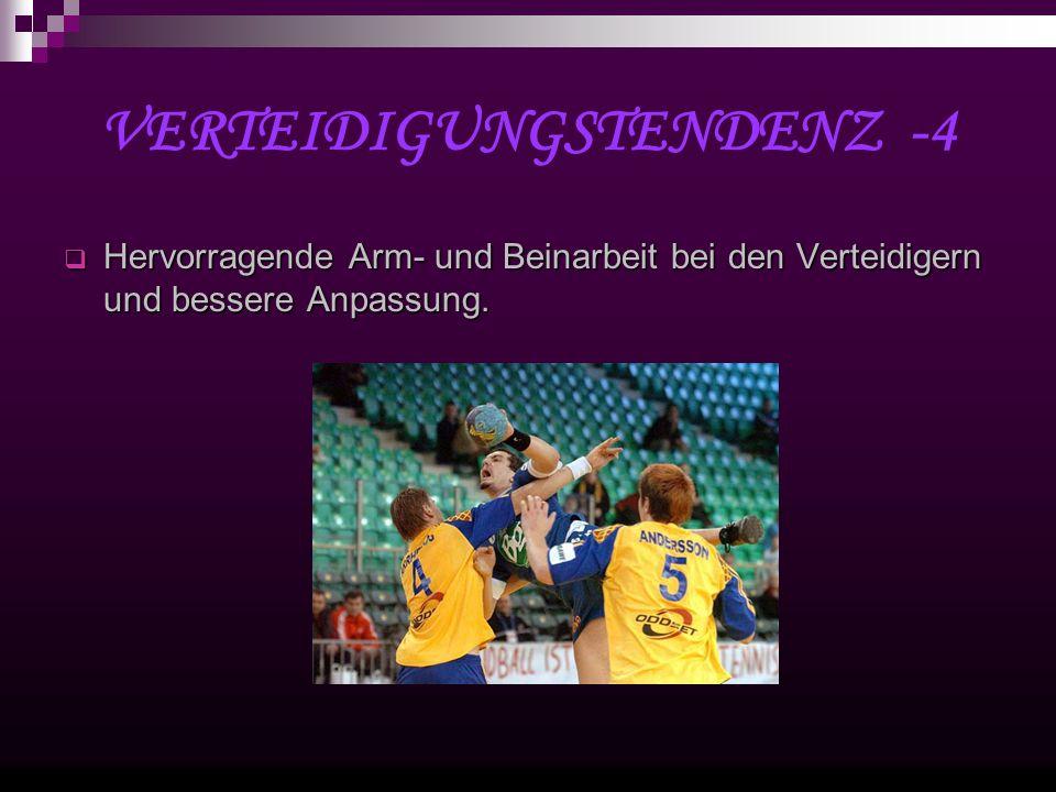 VERTEIDIGUNGSTENDENZ -4 Hervorragende Arm- und Beinarbeit bei den Verteidigern und bessere Anpassung.