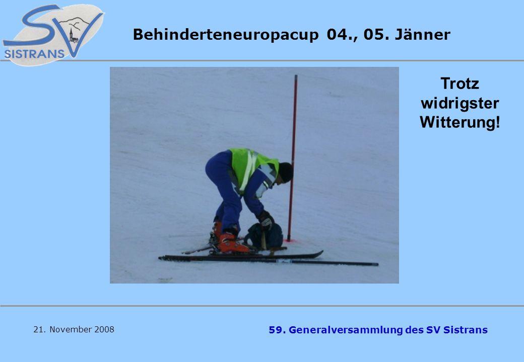 59. Generalversammlung des SV Sistrans Jahresbericht Ski 21. November 2008