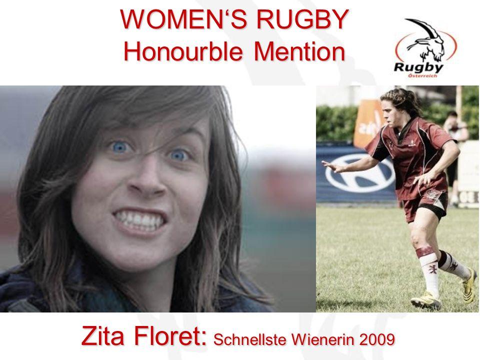 WOMENS RUGBY Honourble Mention Zita Floret: Schnellste Wienerin 2009