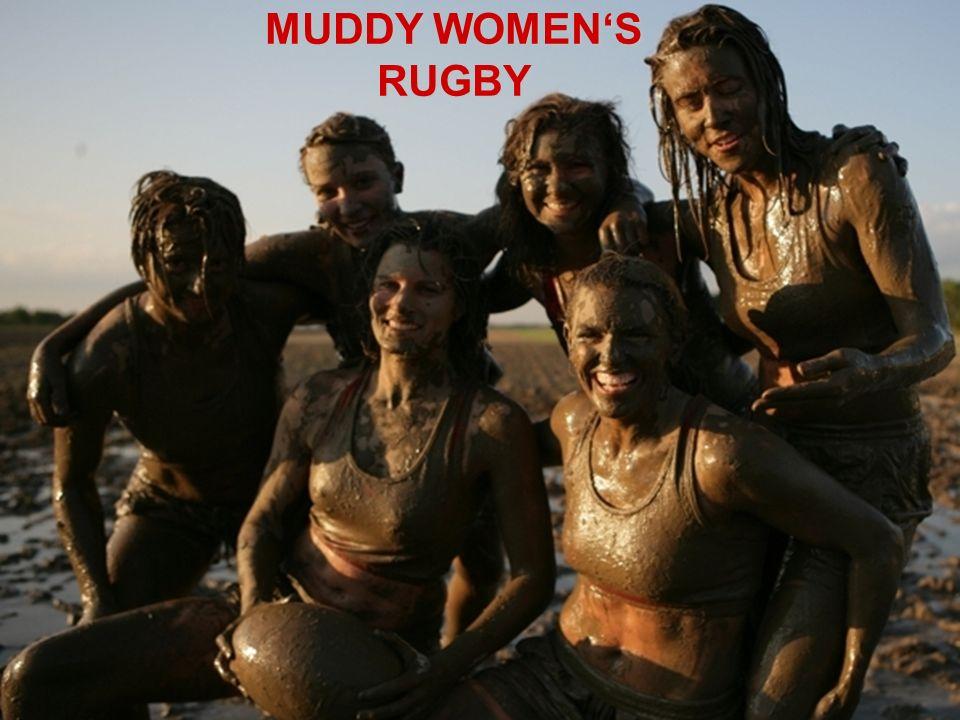 MUDDY WOMENS RUGBY