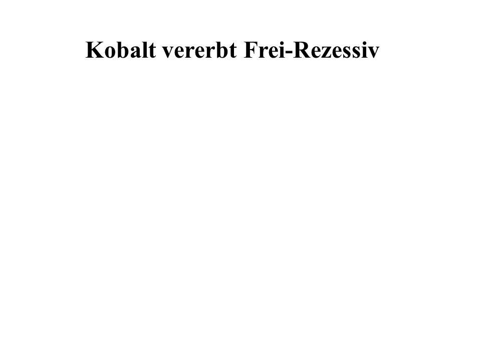 Kobalt vererbt Frei-Rezessiv