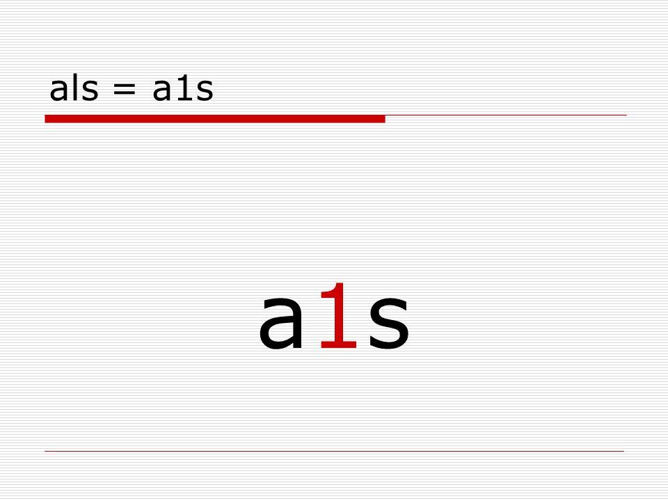 als = a1s a1sa1s