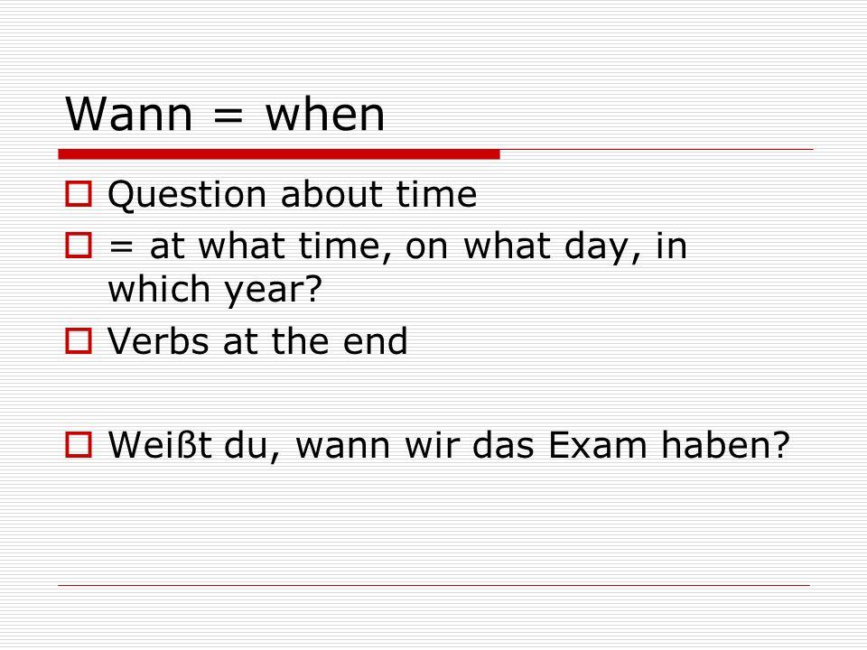 wann = what time wann