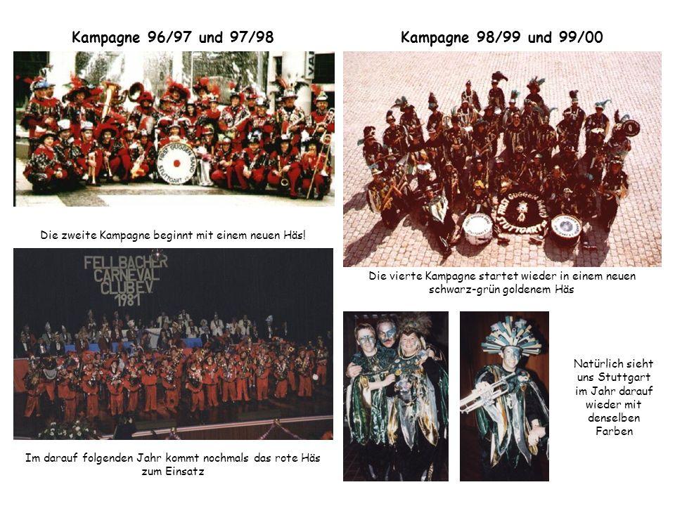 Kampagne 96/97 und 97/98 Die zweite Kampagne beginnt mit einem neuen Häs! Im darauf folgenden Jahr kommt nochmals das rote Häs zum Einsatz Kampagne 98