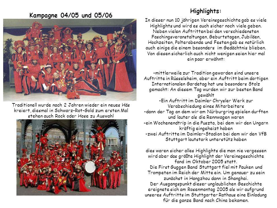 Kampagne 04/05 und 05/06 Traditionell wurde nach 2 Jahren wieder ein neues Häs kreiert, diesmal in Schwarz-Rot-Gold zum ersten Mal stehen auch Rock od